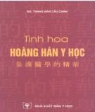 Ebook Tinh hoa Hoàng Hán y học: Phần 1
