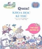 Ebook Quiz! Khoa học kỳ thú: Thế giới huyền bí - Do, Gi-seong