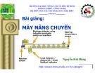 Bài giảng Máy nâng chuyển - Nguyễn Hải Đăng