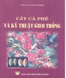 Ebook Cây cà phê và kỹ thuật gieo trồng: Phần 1