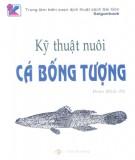 Ebook Kỹ thuật nuôi cá bống tượng: Phần 1