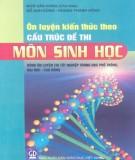 Ebook Ôn luyện kiến thức theo cấu trúc đề thi môn Sinh học: Phần 1