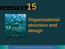 Lecture Organisational behaviour on the Pacific rim: Chapter 15 - Steve McShane, Tony Travaglione