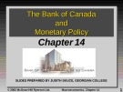 Lecture Macroeconomics - Chapter 14: The bank of Canada and monetary policy