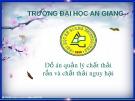Bài thuyết trình: Thiết kế bãi chôn lấp CTR cho huyện Chợ Mới, tỉnh An Giang đến năm 2025
