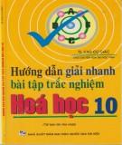 Ebook Hướng dẫn giải nhanh bài tập trắc nghiệm Hóa học 10: Phần 2
