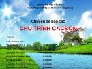 Bài thuyết trình: Chu trình Cacbon (Nhóm 1)