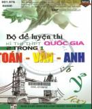 Ebook Bộ đề luyện thi kỳ thi THPT Quốc gia 2 trong 1 Toán - Văn - Anh: Phần 1