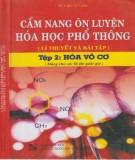 Cẩm nang hướng dẫn ôn luyện Hóa học phổ thông (Lý thuyết và bài tập ) (Tập 2): Phần 2