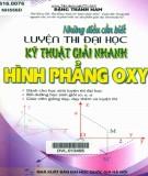 Sổ tay Những điều cần biết luyện thi Đại học - Kỹ thuật giải nhanh Hình học phẳng OXY: Phần 1