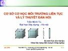 Bài giảng Cơ sở cơ học môi trường liên tục và lý thuyết đàn hồi: Chương 9 - PGS. TS. Trần Minh Tú