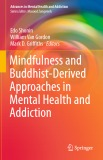 Ebook Mindfulness and Buddhist-Derived Approaches in Mental Health and Addiction