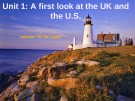 Lesson Unit 1: A first look at the UK and the U.S.