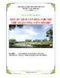 Báo cáo đầu tư dự án: Khu du lịch văn hóa giải trí thể thao công viên Hồ Đập