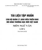 Tài liệu tập huấn Cán bộ quản lý, giáo viên triển khai mô hình trường học mới Việt Nam - Môn Ngữ văn lớp 6: Phần 1