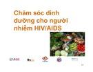 Bài giảng Chăm sóc dinh dưỡng cho người nhiễm HIV/AIDS
