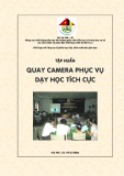Tập huấn Quay camera phục vụ dạy học tích cực