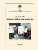 Tài liệu tập huấn Thư viện trường học thân thiện (Nội dung kỹ thuật 1)