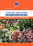 Sổ tay chăm sóc dinh dưỡng cho người nhiễm HIV/AIDS (Tài liệu dành cho giảng viên)