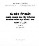 Tài liệu tập huấn Cán bộ quản lý, giáo viên triển khai mô hình trường học mới Việt Nam - Môn Toán lớp 6: Phần 1