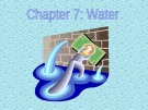 Lecture Environmental science - Chapter 7: Water