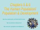 Lecture Environmental science - Chapter 5 and 6: The human population/population & development
