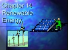 Lecture Environmental science - Chapter 14: Renewable energy