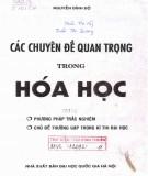 Ebook Các chuyên đề quan trọng trong Hóa học: Phần 1