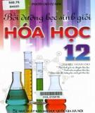 Bồi dưỡng kiến thức cho học sinh giỏi Hóa học 12: Phần 1