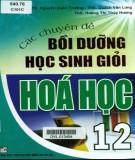 Ebook Các chuyên đề bồi dưỡng học sinh giỏi Hóa học 12: Phần 1