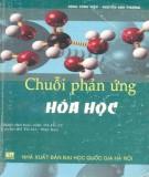 Ebook Chuỗi phản ứng hóa học: Phần 2