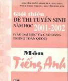 Ebook Giới thiệu đề thi tuyển sinh năm học 2001-2002 môn Tiếng Anh: Phần 1