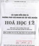 Ebook Các dạng điển hình và phương pháp giải nhanh bài tập trắc nghiệm hóa học 12: Phần 2