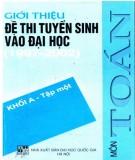 Luyện thi môn Toán khối A - Giới thiệu đề thi tuyển sinh vào đại học 1997-2002 (Tập 1): Phần 1