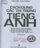 Ebook Cách dùng các thì trong tiếng Anh: Phần 2 - Nguyễn Hữu Cảnh