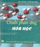 Ebook Chuỗi phản ứng hóa học: Phần 1