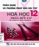 Ebook Phân dạng và phương pháp giải bài tập Hóa học 12 (Phần Hữu cơ): Phần 1