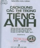 Ebook Cách dùng các thì trong tiếng Anh: Phần 1 -  Nguyễn Hữu Cảnh