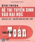 Ôn tập môn toán - Giới thiệu đề thi tuyển sinh Đại học năm học 1997-1998 đến 2003-2004 (Tập 2) (Tái bản có bổ sung): Phần 2