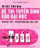 Ôn tập môn Toán - Giới thiệu đề thi tuyển sinh Đại học năm học 1997-1998 đến 2003-2004 (Tập 1) (Tái bản có bổ sung): Phần 1