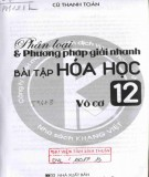 Ebook Phân loại và phương pháp giải nhanh bài tập Hóa học vô cơ 12: Phần 1