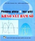 Ebook Phương pháp và bài giải khảo sát hàm số: Phần 1