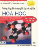 Ebook Phương pháp giải các dạng bài tập trắc nghiệm Hóa học - Đại cương và vô cơ (tái bản có chỉnh lý, bổ sung): Phần 2