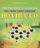 Chia sẻ phương pháp giải nhanh bài toán trắc nghiệm Hóa hữu cơ: Phần 1