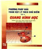 Ebook Phương pháp giải toán Vật lý theo chủ điểm (Tập 2: Quang hình học): Phần 2