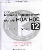 Ebook Phân loại và phương pháp giải nhanh bài tập Hóa học vô cơ 12: Phần 2