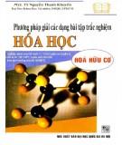 Chia sẻ phương pháp giải các dạng bài tập trắc nghiệm Hóa học - Hóa hữu cơ: Phần 2