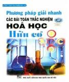 Chia sẻ phương pháp giải nhanh các bài toán trắc nghiệm Hóa học hữu cơ: Phần 1