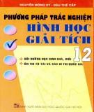 Hình học giải tích 12 - Phương pháp giải trắc nghiệm: Phần 2