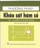 Ebook Phương pháp khảo sát hàm số (tái bản lần thứ nhất): Phần 1